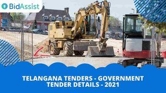 Telangana Tenders - Government Tender Details - 2021